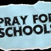 PRAYER FOR SCHOOLS - 1 SERVICE ONLY